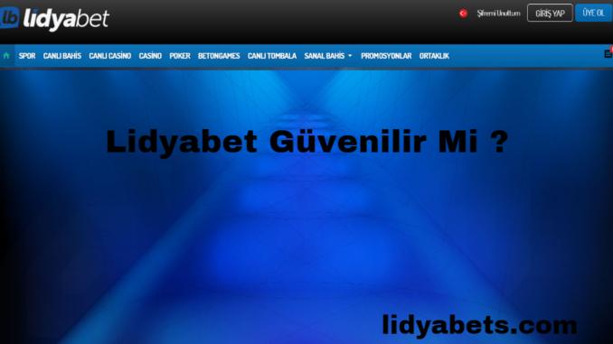 lidyabet-guvenilir-mi